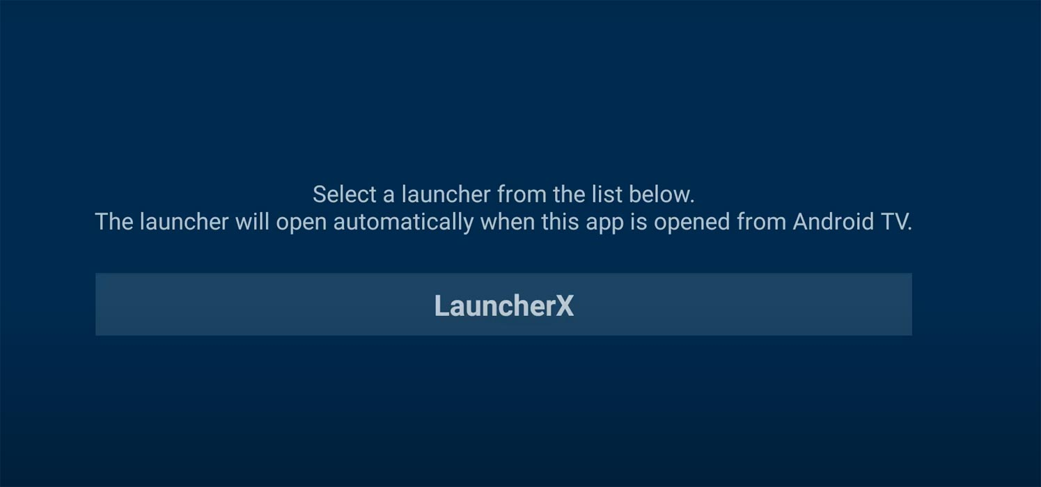 Select launcher X in Home Screen App Android TV